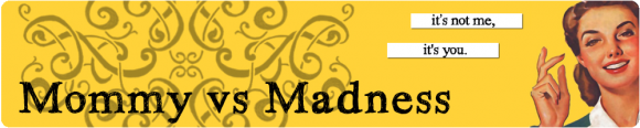 mommy_vs_maddness