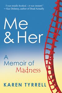 A Memoir of Madness by Karen Tyrrell