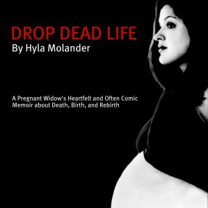 My Drop Dead Life