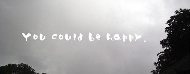 I Want to Be Happy; It's Not My Fault I Can't Be Happy